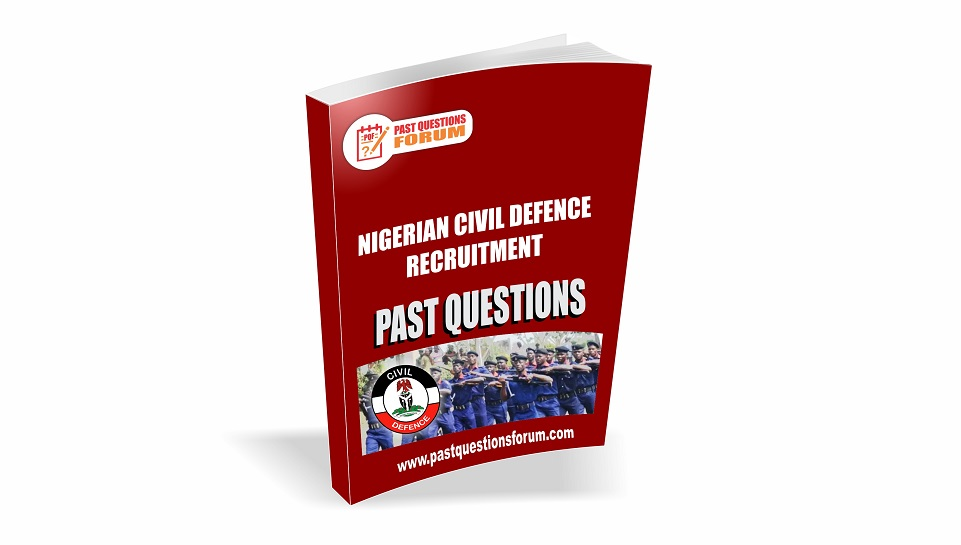 Civil Defence Past Questions and Answers | Download NSCDC Past Questions