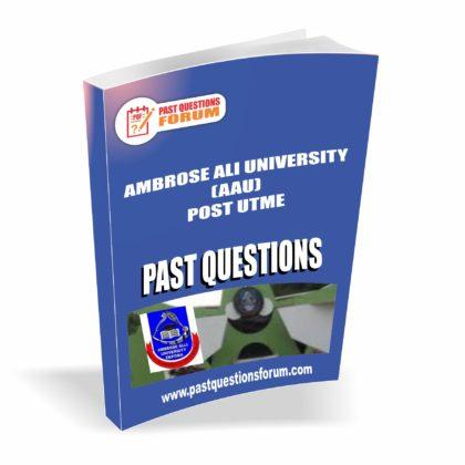 Ambrose Ali University AAU Post UTME Past Questions