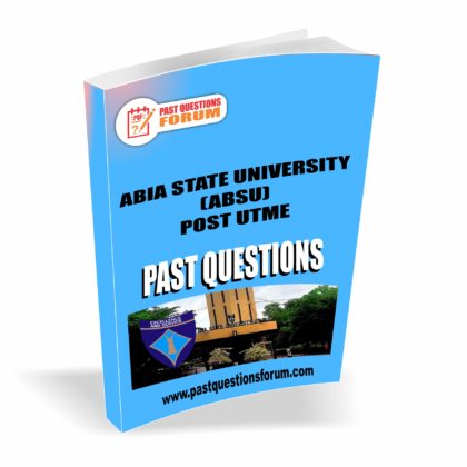 Abia State University ABSU Post UTME Past Questions