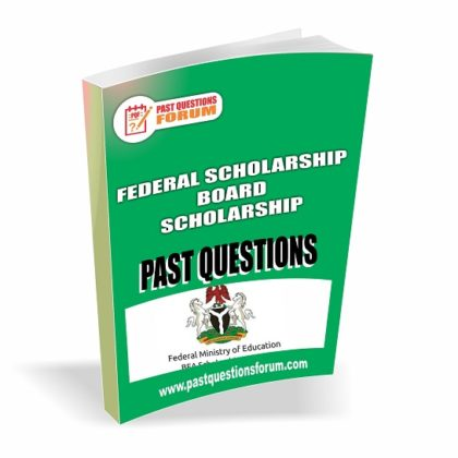 Federal Scholarship Board FSBN Past Questions And Answers PDF Download