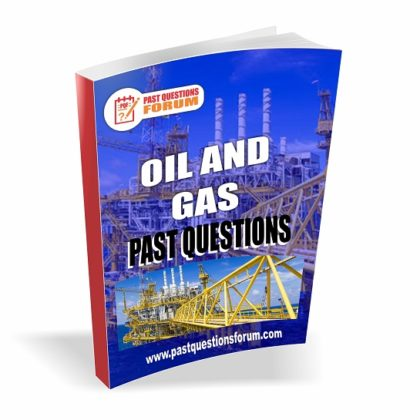 Oil And Gas Past Questions | Download Oil And Gas Job Interview Questions And Answers PDF
