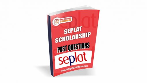 SEPLAT Scholarship Past Questions