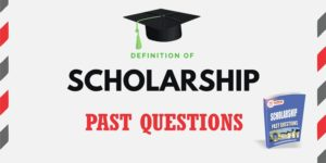 Scholarship Past Questions