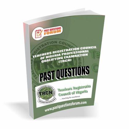 Teachers Registration Council of Nigeria Professional Qualifying Examination TRCN Past Questions
