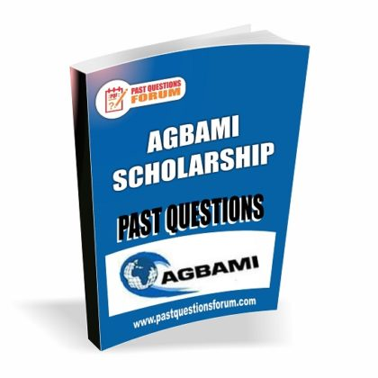 Agbami Scholarship Past Questions and Answers PDF Download Latest Version