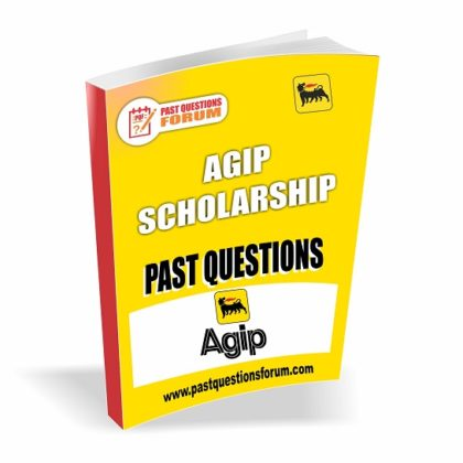 AGIP Scholarship Past Questions and Answers Download Now