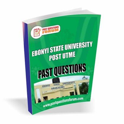 Ebonyi State University EBSU Post UTME Past Questions PDF Download