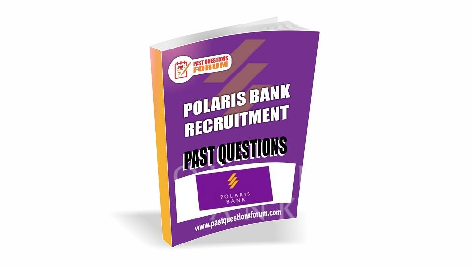 Polaris Bank Recruitment Past Qeuestion