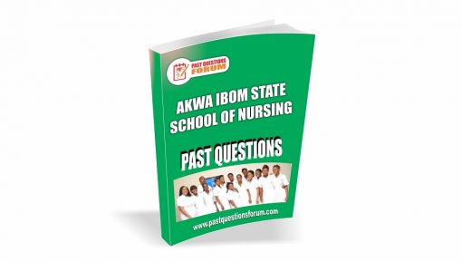 Akwa Ibom State School of Nursing Past Questions