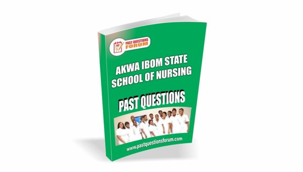 Akwa Ibom State School of Nursing Past Questions