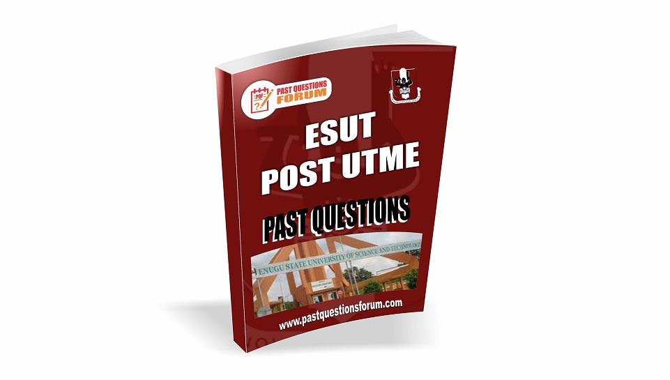 ESUT Post UTME Past Questions