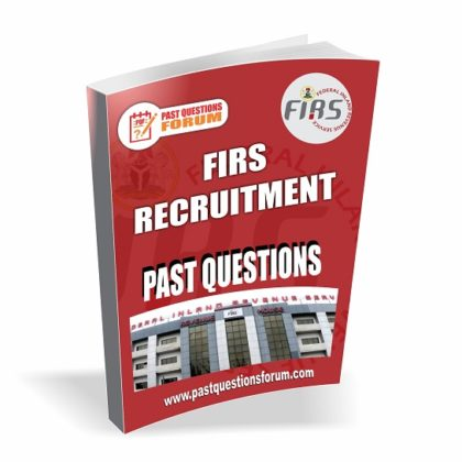 Federal Inland Revenue Services (FIRS) Recruitment Test Past Questions And Answers