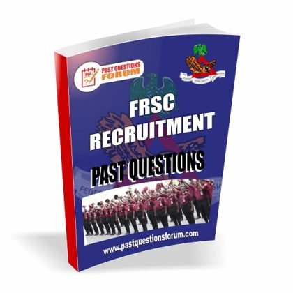 Download Federal Road Safety FRSC Recruitment Past Questions And Answers PDF
