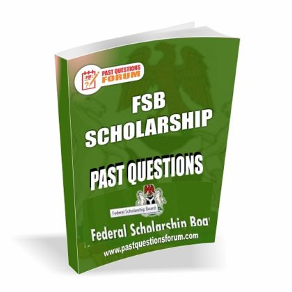 FSB Scholarship Past Questions For Postgraduate | Federal Government Scholarship Past Questions And Answers