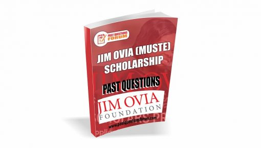 JIM OVIA (MUSTE) Scholarship Past Questions