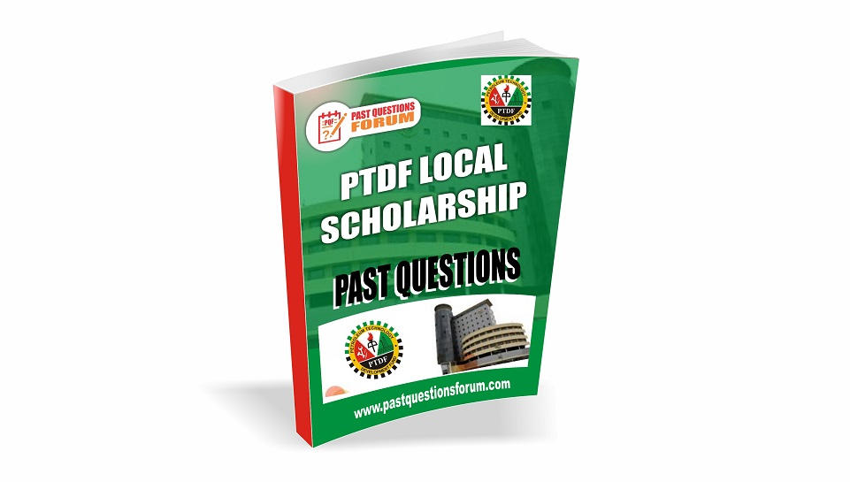PTDF Local Scholarship Past Questions
