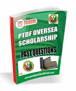 PTDF Oversea Scholarship Past Questions