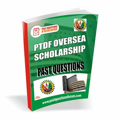 PTDF Scholarship Past Questions and Answers for Oversea PDF Download
