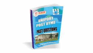 UNIPORT Post UTME Past Questions for Science