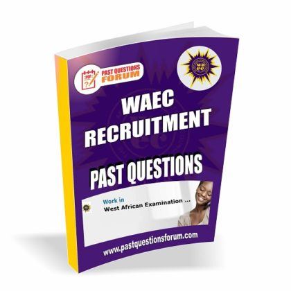 Download WAEC Recruitment Aptitude Test Past Questions and Answers PDF Latest Version