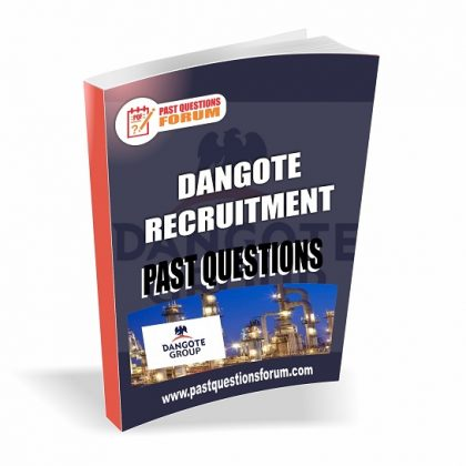 Dangote Past Questions And Answers | Dangote Recruitment Past Questions PDF Download Updated
