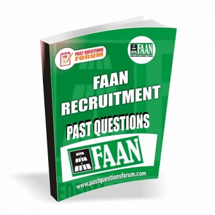 FAAN Past Questions – Federal Air Port Authority of Nigeria FAAN Recruitment Past Questions PDF Download