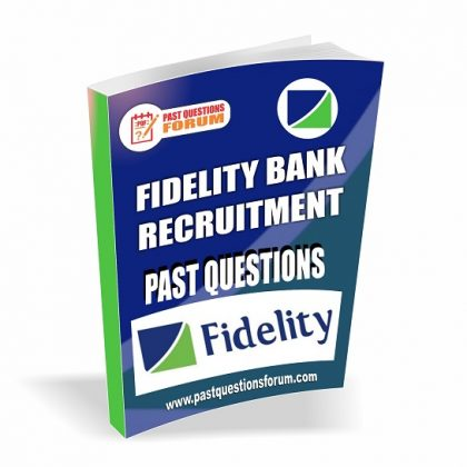 Fidelity Bank Past Questions And Answers | Download Fidelity Bank Recruitment Past Questions PDF