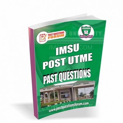 IMSU Post UTME Past Questions and Answers PDF -Download Imo State University Post UTME Past Questions