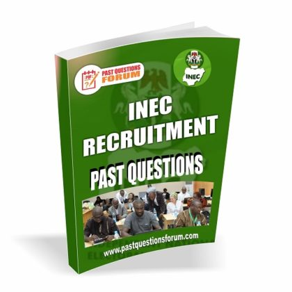 INEC Recruitment Past Questions And Answers PDF Download – Latest Version