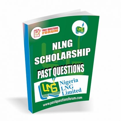 NLNG Scholarship Past Questions And Answers PDF | Download NLNG Past Questions Now