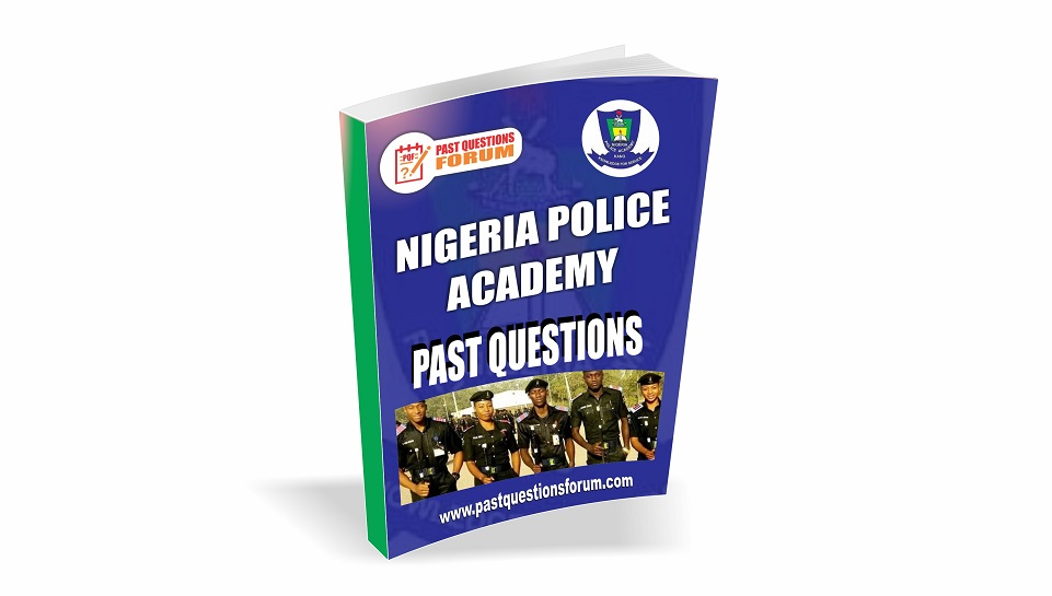 Nigeria Police Academy Past Questions