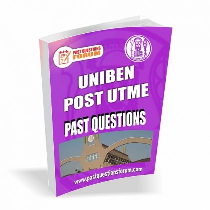 UNIBEN Post-UTME Past Questions and Answers PDF Download Updated