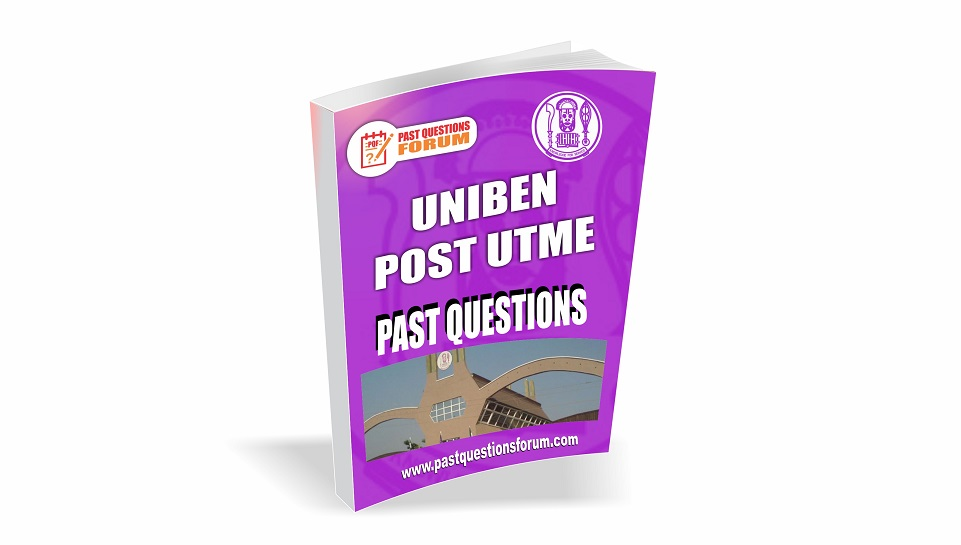 UNIBEN Post UTME Past Questions