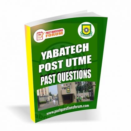 YABATECH Post UTME Past Questions and Answers And Answers PDF Download