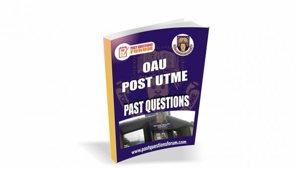 OAU Post UTME Past Questions