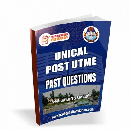 UNICAL Post UTME Past Questions for Science, Medicine and Agriculture/Forestry & Wildlife Resources PDF Download 2020
