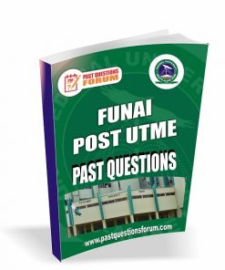 FUNAI Post UTME Past Questions
