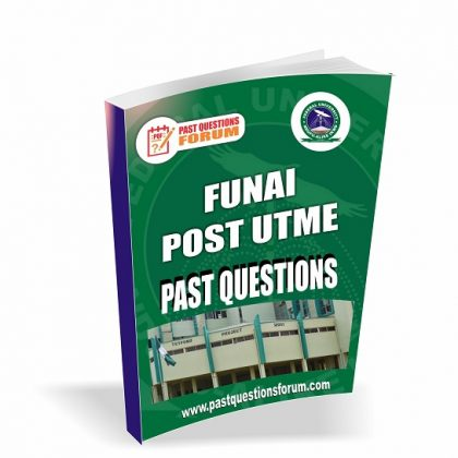 Federal University, Ndufu-alike FUNAI Post UTME Past Questions PDF 2020/2021