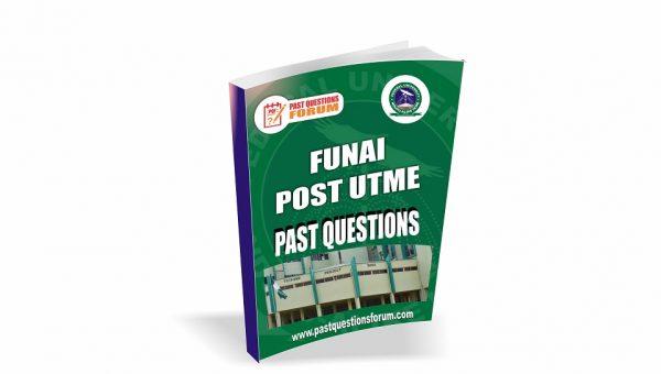 FUNAI Post UTME Past Questions