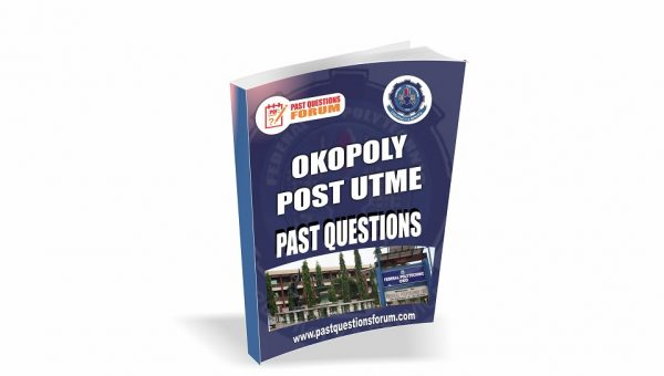 Federal Polytechnic OKO Post UTME Past Questions