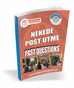 NEKEDE Post UTME Past Questions