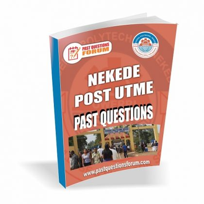Federal Polytechnic, Nekede Post UTME Past Questions and Answers PDF Download 2020