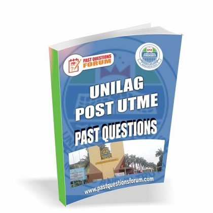University of Lagos UNILAG Post UTME Past Questions and Answers PDF Download 2020/2021
