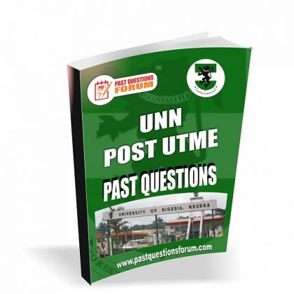 University of Nigeria UNN Post UTME Past Questions and Answers PDF Download 2020/2021