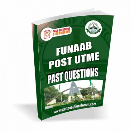 Federal University of Agriculture, Abeokuta, FUNAAB Post UTME Past Questions and Answers