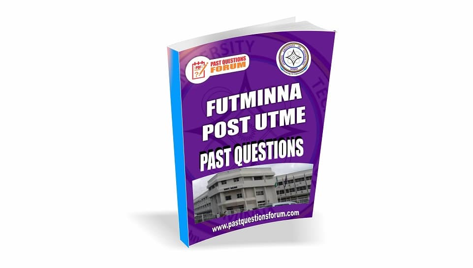 FUTMINNA Post UTME Past Questions