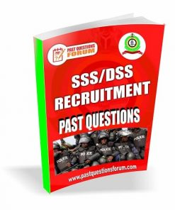 SSS/DSS Recruitment Past Questions