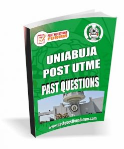 UNIABUJA Post UTME Past Questions