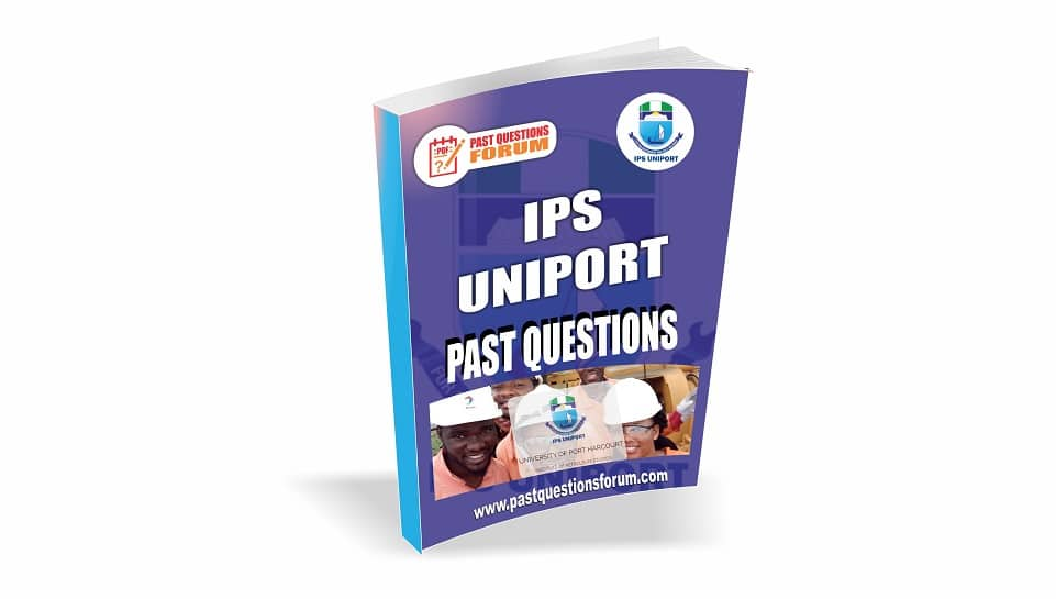 IPS UNIPORT Past Questions