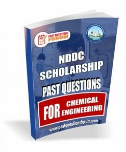 NDDC Scholarship Past Questions for CHEMICAL ENGINEERING